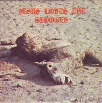Cover Iggy Pop & James Williamson - Jesus Loves The Stooges [EP]
